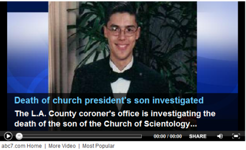 KABC | The L.A. County coroner's office is investigating the death of the son of the President of the Church of Scientology